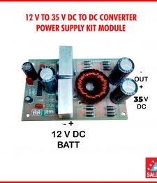 12 V TO 33 V DC TO DC CONVERTER POWER SUPPLY KIT MODULE(151)