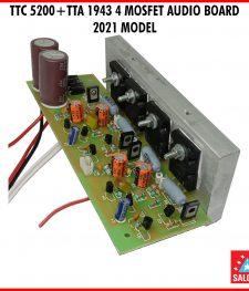 TTC 5200+TTA 1943 4 MOSFET AUDIO BOARD  2021 MODEL (255)